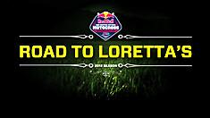 Road to Lorettas – No Turning Back – Episode 5