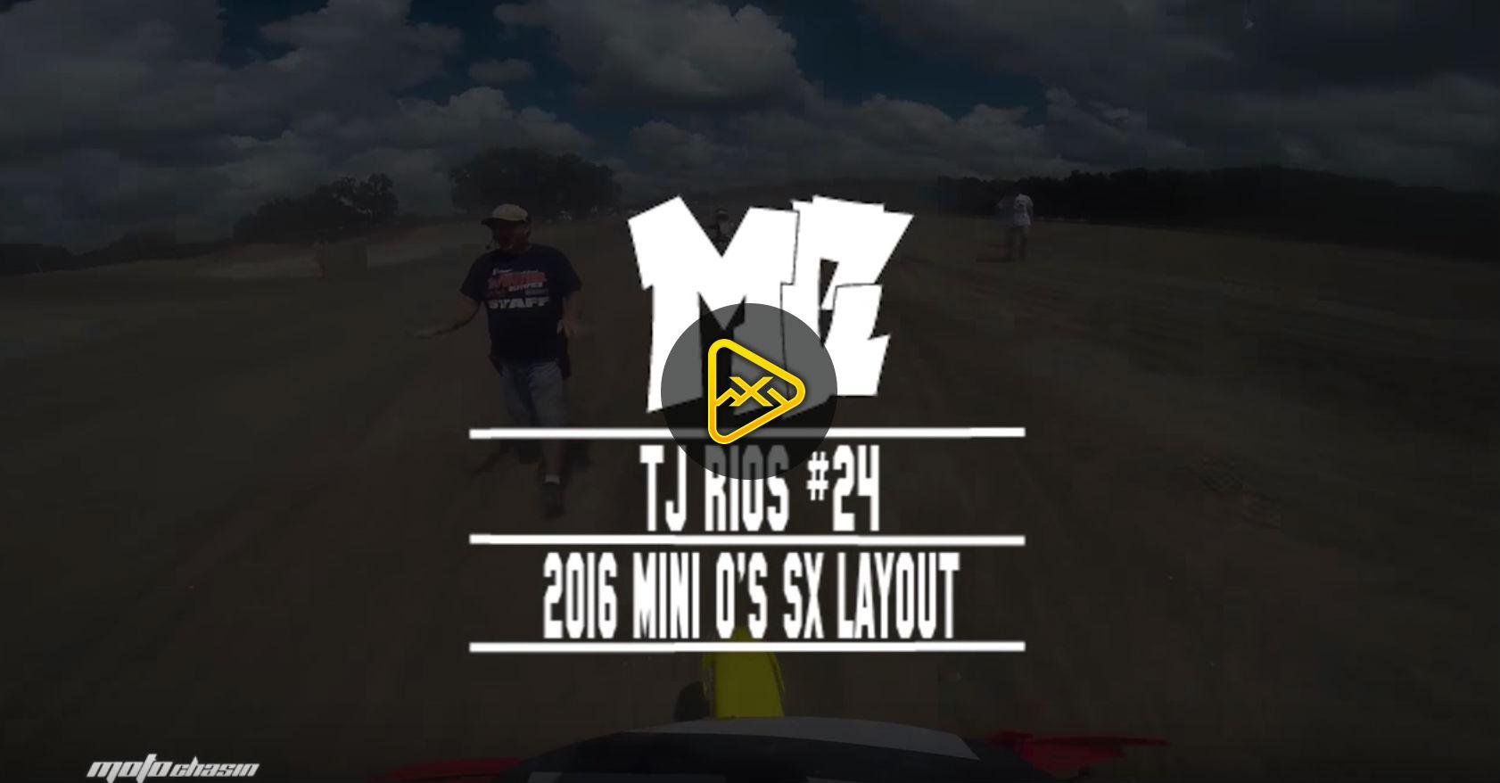 Track Preview: 2016 Mini O's Supercross Ft. TJ Rios -MotoChasin