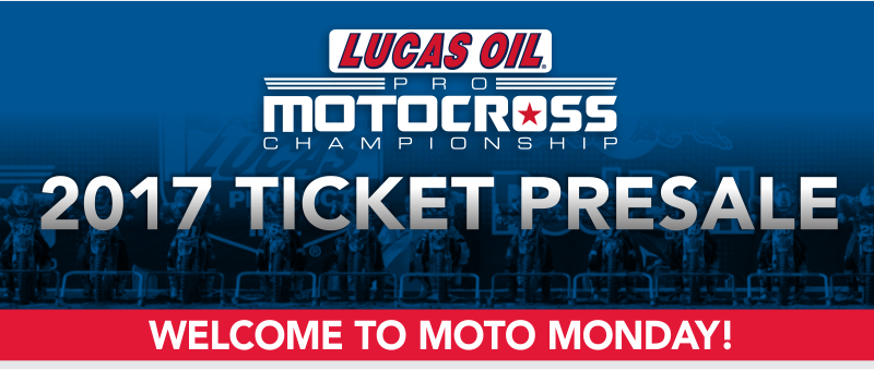 2017 Lucas Oil Pro Motocross Tickets on Sale Now