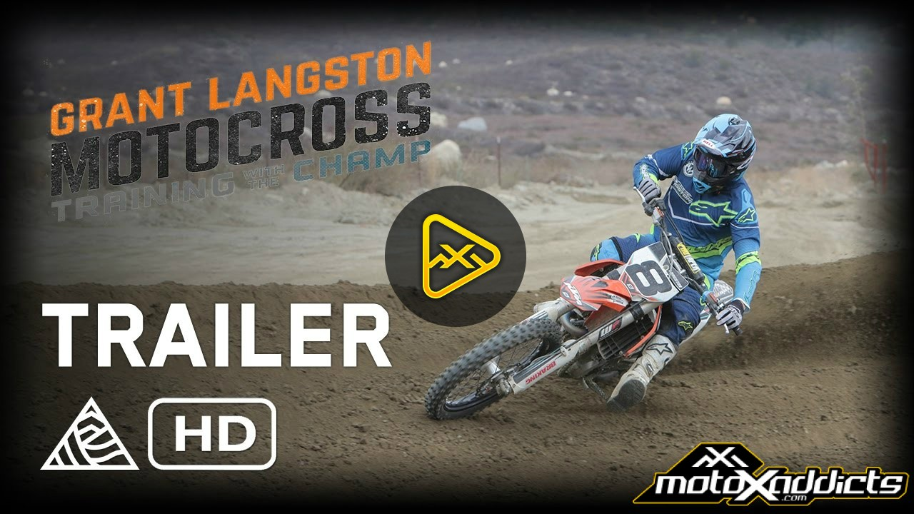Grant Langston: Motocross Training With the Champ – Official Trailer