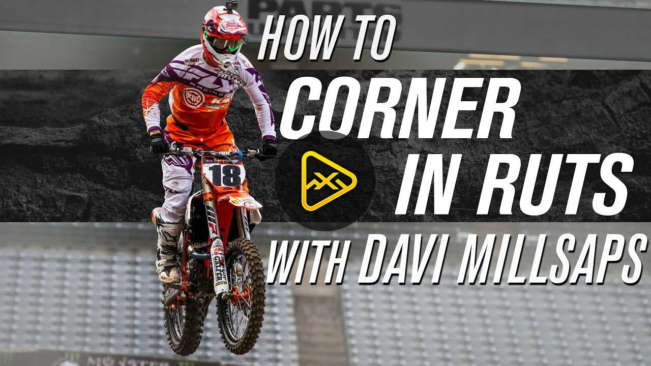 How To Corner In Ruts with Davi Millsaps