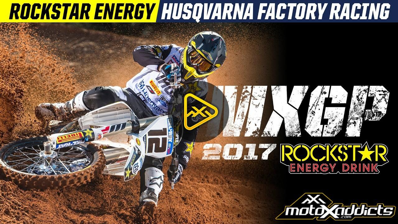 2017 MXGP | Rockstar Husqvarna Racing Intro