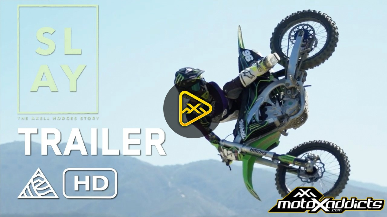 SLAY: Axell Hodges Story – Jeremy McGrath, Twitch – Official Trailer
