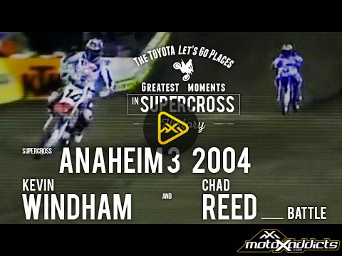 Kevin Windham and Chad Reed – 2004 Anaheim 3 SX