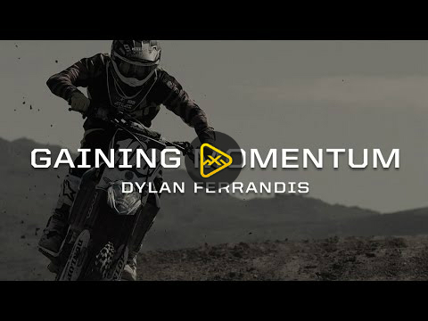 Gaining Momentum – Dylan Ferrandis