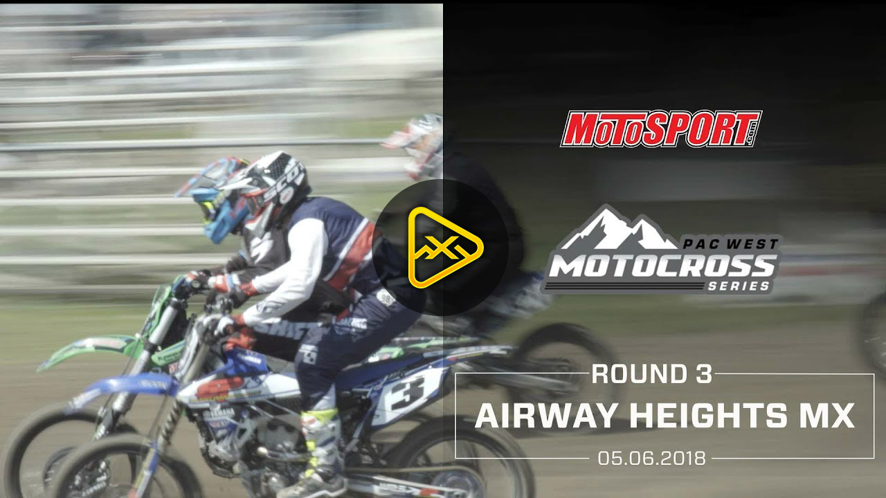 Pac West MX Series | Airway Heights Highlights
