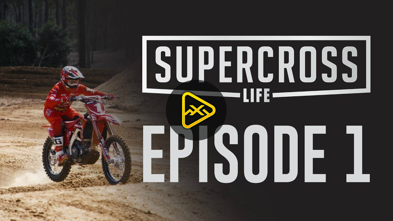 Supercross Life – Episode 1