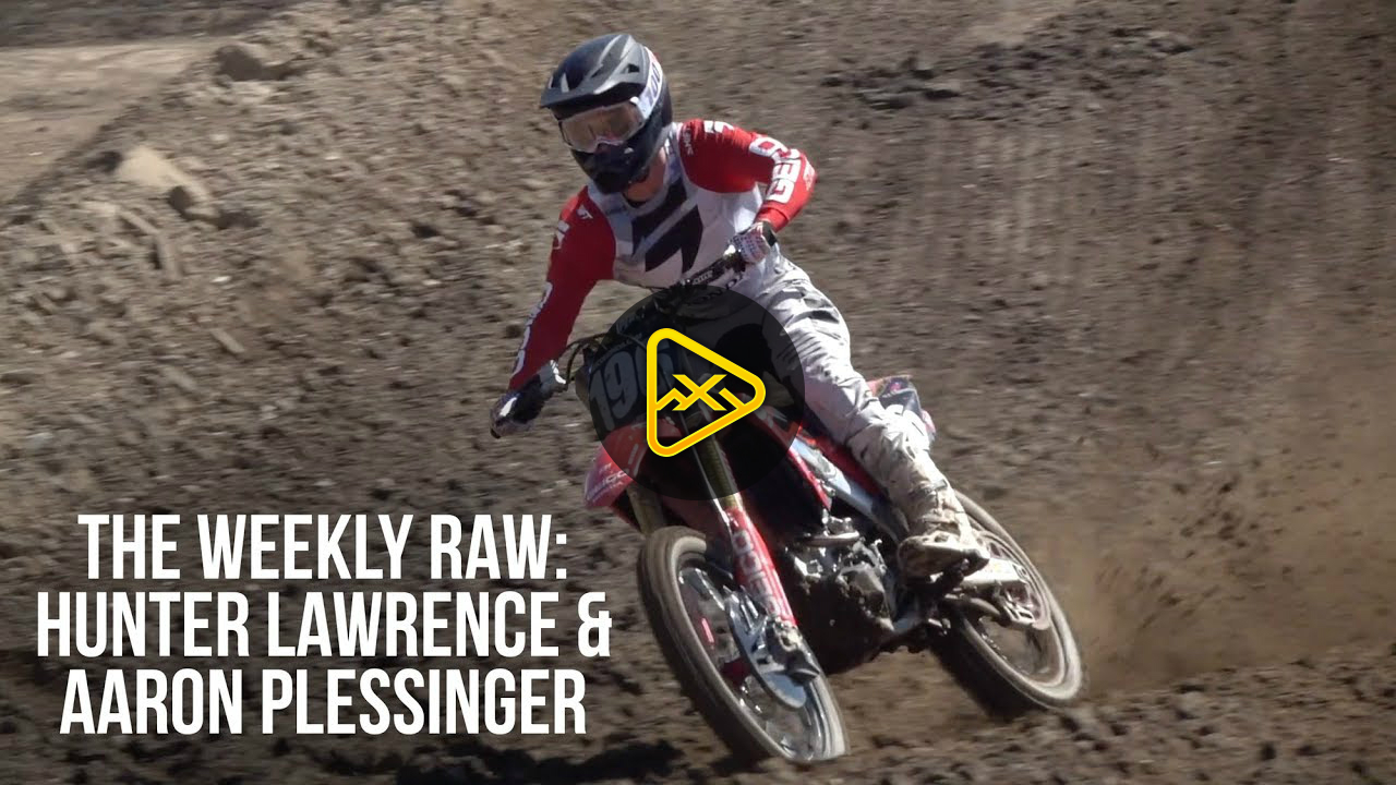 The Weekly RAW – Hunter Lawrence and Aaron Plessinger