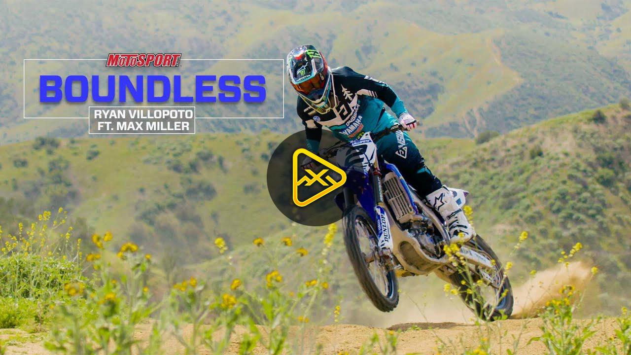Boundless – Ryan Villopoto & Max Miller