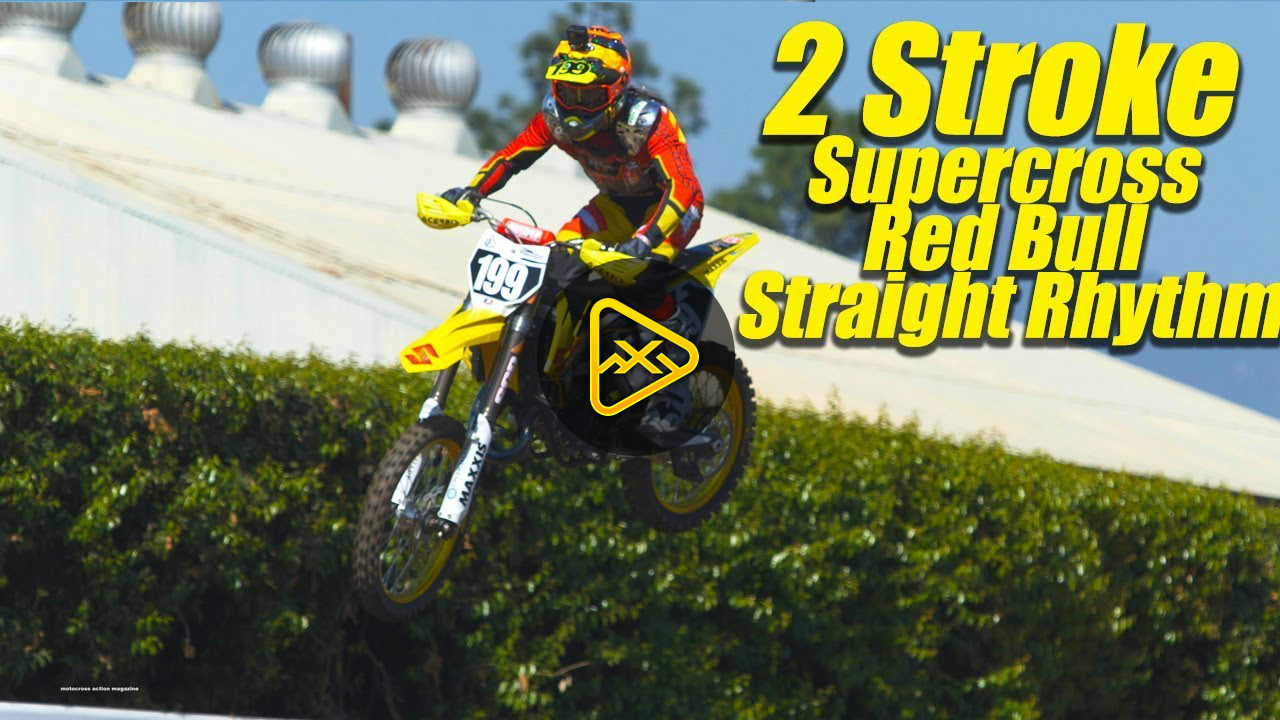 More 2 Stroke Practice – 2019 Red Bull Straight Rhythm