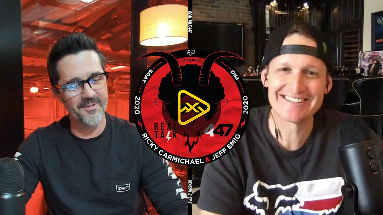 REAL TALK 447 I Ricky Carmichael and Jeff Emig I  S2 Ep6