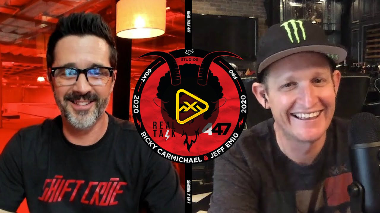 RealTalk447: Ricky Carmichael and Jeff Emig S2, EP7