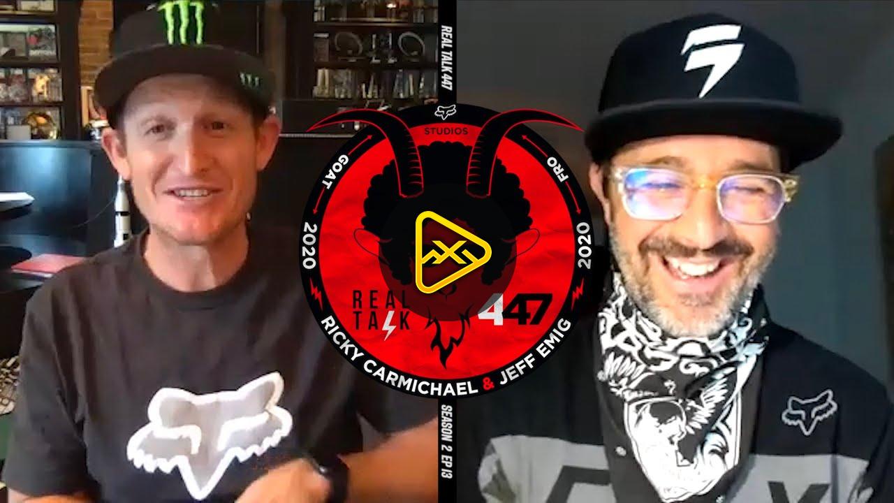 REAL TALK 447 I Ricky Carmichael & Jeff Emig I S2, EP14