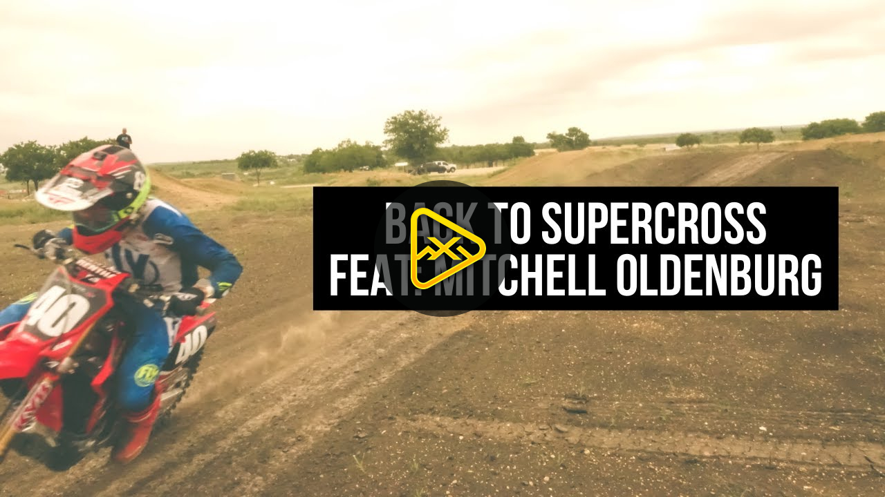 Back to Supercross: Mitchell Oldenburg