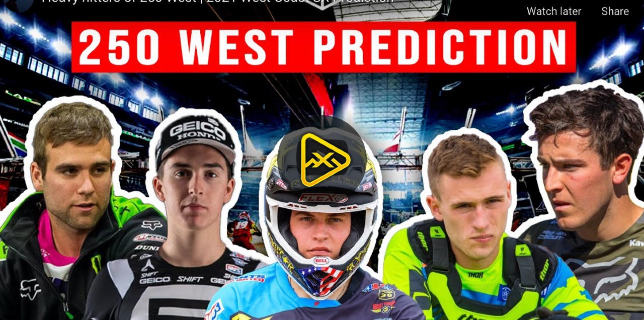 Heavy hitters of 250 West | 2021 West Coast SX Prediction